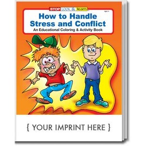 How to Handle Stress and Conflict Coloring Book