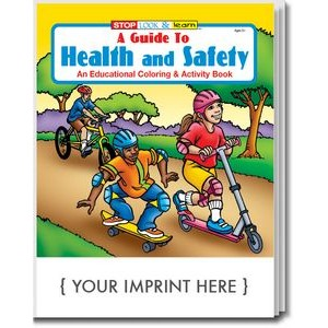 A Guide to Health and Safety Coloring Book