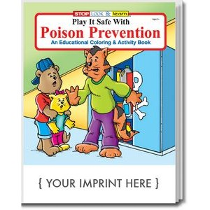 Play It Safe With Poison Prevention Coloring Book