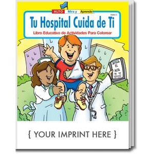 Your Hospital Cares About You - Tu Hospital Cuida de Ti Spanish Coloring Book