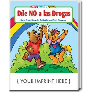 Stay Drug Free - Dile No A Las Drogas Spanish Coloring Book
