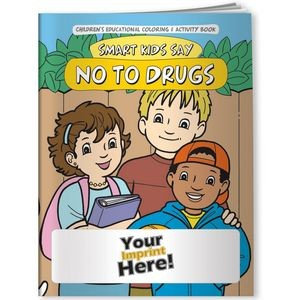 Coloring Book - Smart Kids Say NO to Drugs!