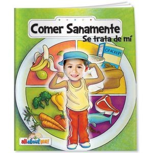 All About Me Books™ - Healthy Eating and Me (Spanish)